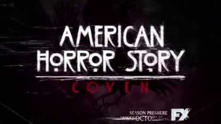 American Horror Story Coven Season 3 Trailer