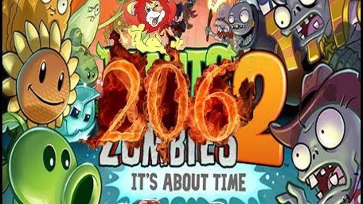 Plants Vs Zombies 2 прохождение серия 206 HD