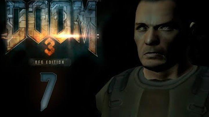 Doom 3 BFG Edition - Прохождение игры на русском - Лаборатория Альфа сектор 3 [#7] | PC