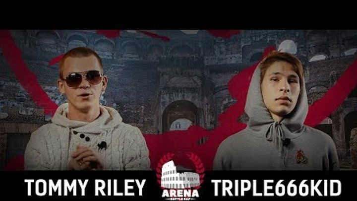 Arena Battle Rap BPM: TOMMY RILEY vs TRIPLE666KID (Перезалив)
