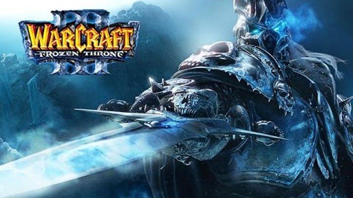 """Фильм """"WarCraft 3: Frozen Throne"""", Часть 3: Повелитель Тьмы (история Короля-Лича) [60fps, 1080p]"""