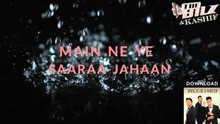 THE BILZ & KASHIF | TERE NAINON MEIN OFFICIAL LYRICS VIDEO | THE TRINITY