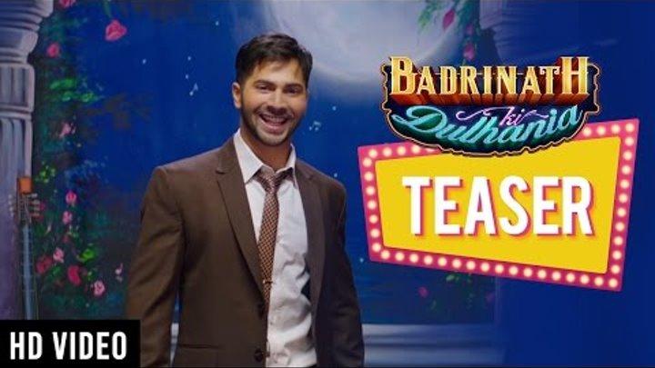 Badrinath Ki Dulhania - Official Teaser   Karan Johar   Varun Dhawan   Alia Bhatt