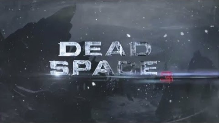 Dead Space 3 - Official Trailer HD (Gameplay) [Xbox 360/PS3/PC]