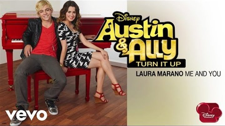 """Laura Marano - Me And You (from """"Austin & Ally: Turn It Up"""") (Audio)"""