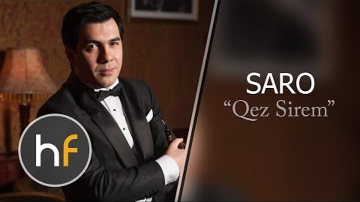 Saro - Qez Sirem (Audio) // Armenian Pop // HF Exclusive 2015