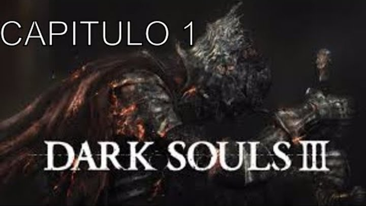 Dark souls 3/ gameplay en español/ boss ludex gundyr.