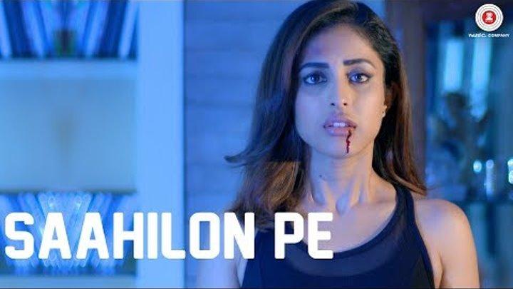 Saahilon Pe | Rain | Priya Banerjee & Sid Makkar | Sumedha Karmahe | Harish Sagane | VBOnTheWeb