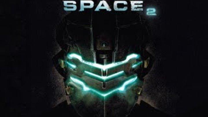 Прохождение Dead Space 2 (живой коммент от alexander.plav) Ч. 1