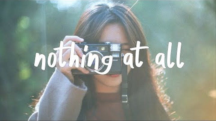 Kayden - Nothing At All (Lyric Video)