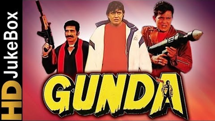 Gunda (1998) | Full Video Songs Jukebox | Mithun Chakraborty, Mukesh Rishi, Ishrat Ali,Shakti Kapoor