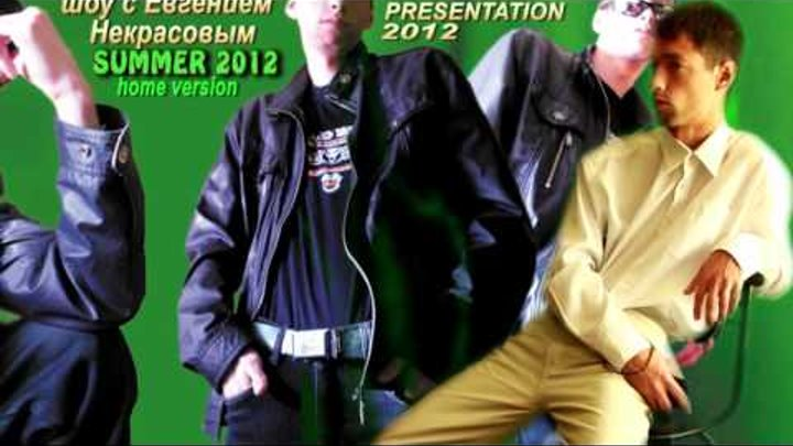 NEKRASOV TV home fashion model summer 2012 presentation (full version) nomination MEGAHIT
