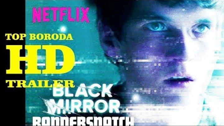 Черное зеркало 5 сезон 1 серия : Брандашмыг трейлер русская озвучка (HD)| Black Mirror: Bandersnatch