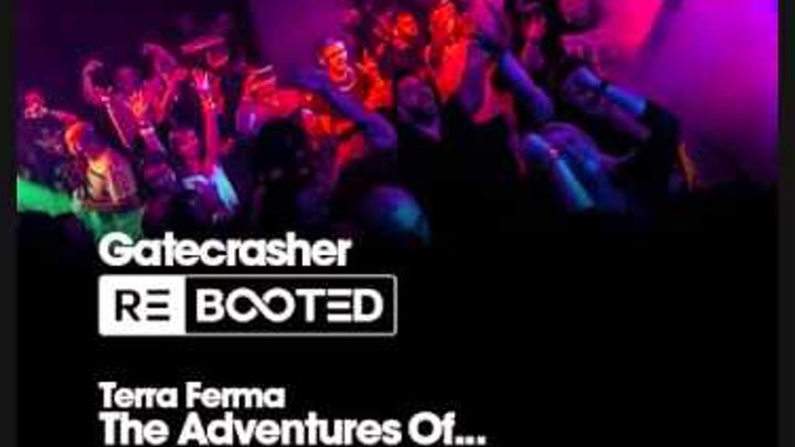 Terra Ferma - The Adventures Of .. Scott Bond & Charlie Walker Remix ASOT 702 Gatecrasher REBOOTED