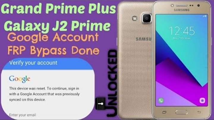 Galaxy Grand Prime Plus, J2 Prime SM-G532F Google Account Bypass, FRP  Reset-:-Done
