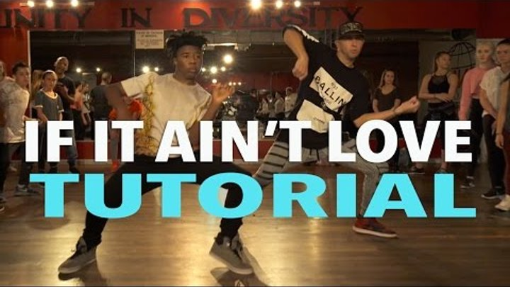 """IF IT AIN'T LOVE"" - Jason Derulo DANCE TUTORIAL | @MattSteffanina Choreography"