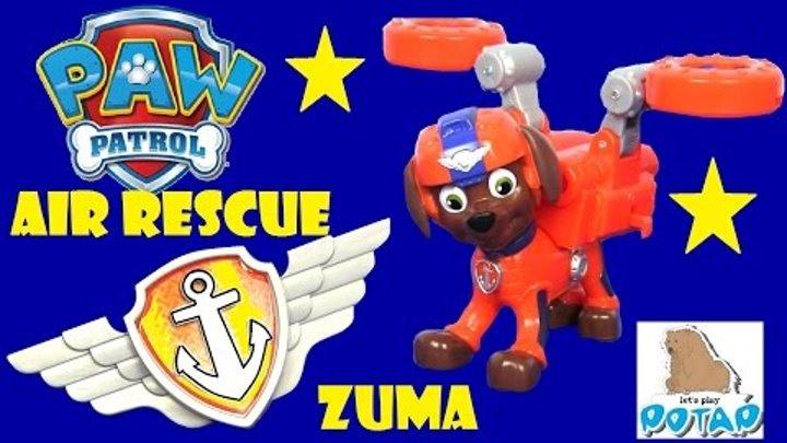 AIR RESCUE ZUMA. Видео для Детей Paw Patrol Щенячий Патруль Мультик! Игры для Мальчиков. Игрушки