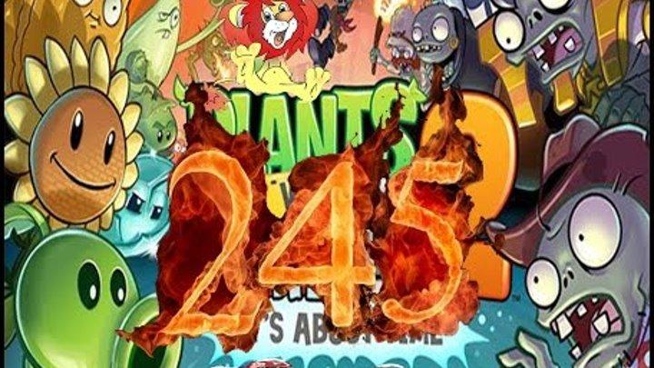 Plants Vs Zombies 2 прохождение серия 245 HD