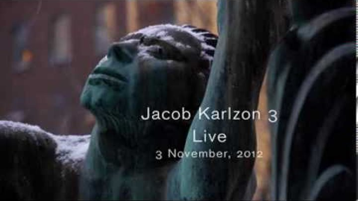 Jacob Karlson Trio - JK3 Trailer - November 2012