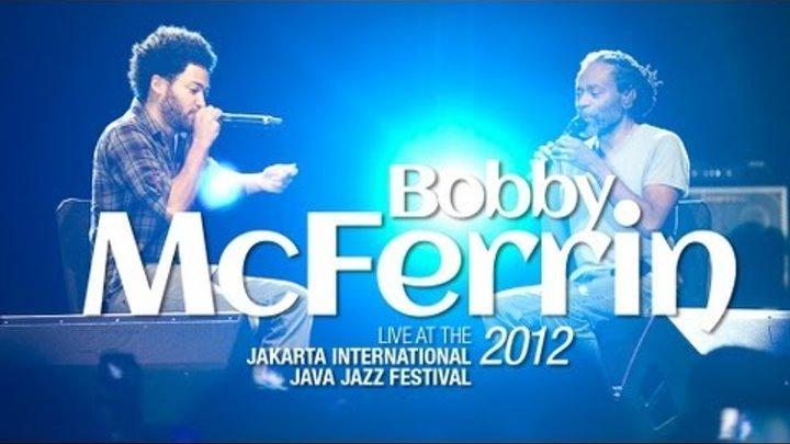 "Bobby McFerrin ""Sweet Home Chicago"" Live at Java Jazz Festival 2012"