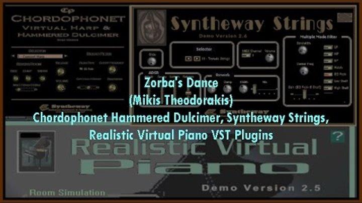 Zorba's Dance (Mikis Theodorakis) Chordophonet Hammered Dulcimer, Syntheway  Strings, Piano VST
