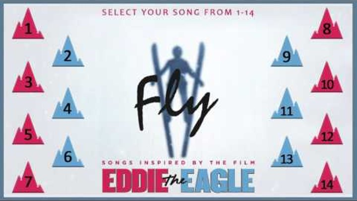 Fly - Songs Inspired by the film Eddie The Eagle – Album Sampler