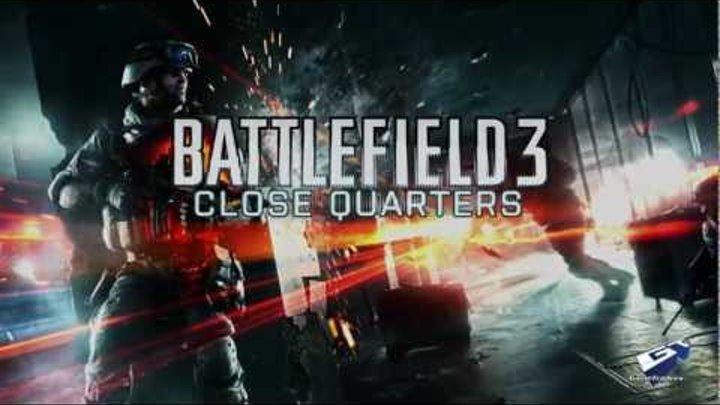 Battlefield 3 - E3 2012: Close Quarters Launch Trailer