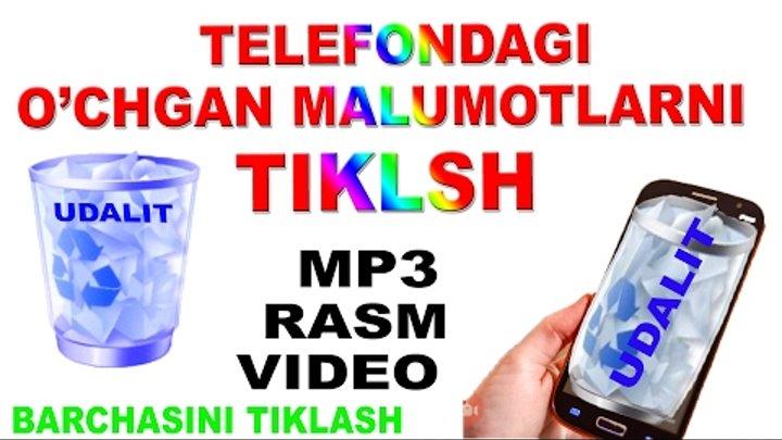 Telefondagi ochgan malumotlarni tiklash mp3 video rasm barchasini qayta tiklash