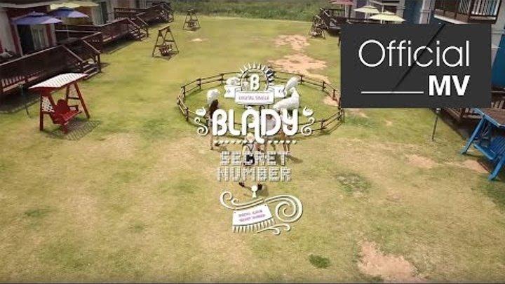 "K-POP [Blady] 여름스페셜 앨범 summer special ""secret number"" 시크릿 넘버(비밀열쇠)""M/V Ver1 뮤직비디오 Official"