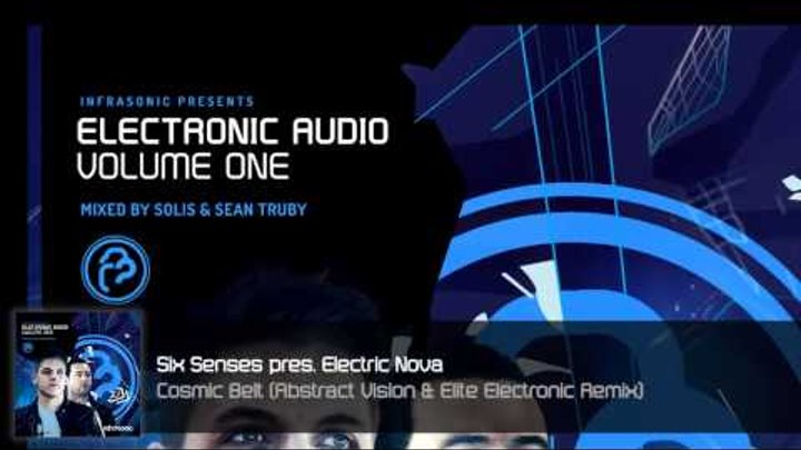 Electronic Audio Vol.1 (7/27): Six Senses - Cosmic Belt (Abstract Vision & Elite Electronic Remix)