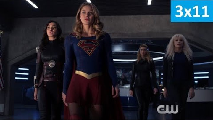 Супергёрл 3 сезон 11 серия - Фрагмент (Без перевода, 2018) Supergirl 3x11 Sneak Peek