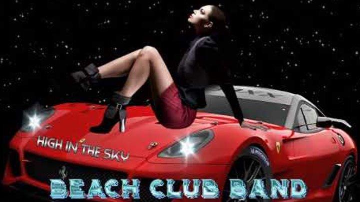 Beach Club Band - High In The Sky ( 2019 ) İtalo Disco