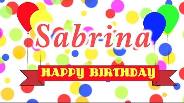 С днем рождения сабрина открытка, для