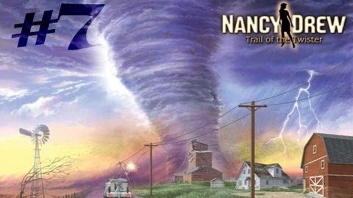 Нэнси Дрю: По следу торнадо. Часть 7. Финал