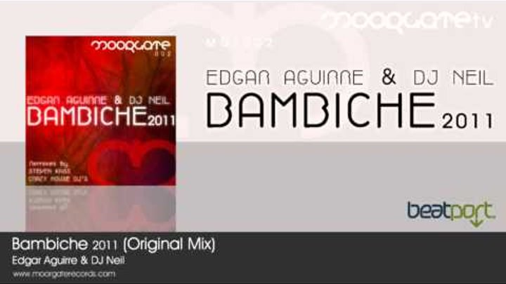 Edgar Aguirre & DJ Neil - Bambiche 2011 (Original Mix)