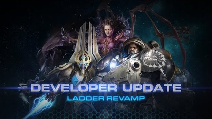 StarCraft II: Legacy of the Void - Ladder Revamp