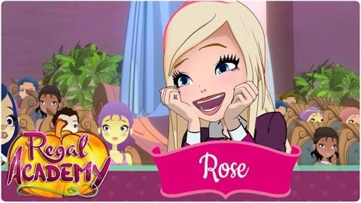 Regal Academy | Rose Cinderella