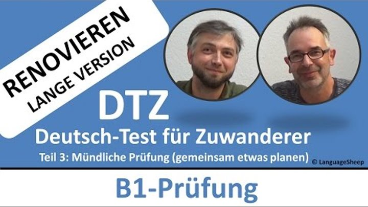 Deutsch lernen: B1-Prüfung (DTZ) -- mündliche Prüfung -- (Renovieren)  gemeinsam etwas planen
