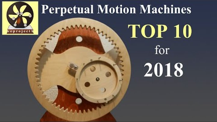 Perpetual Motion Machines for 2018
