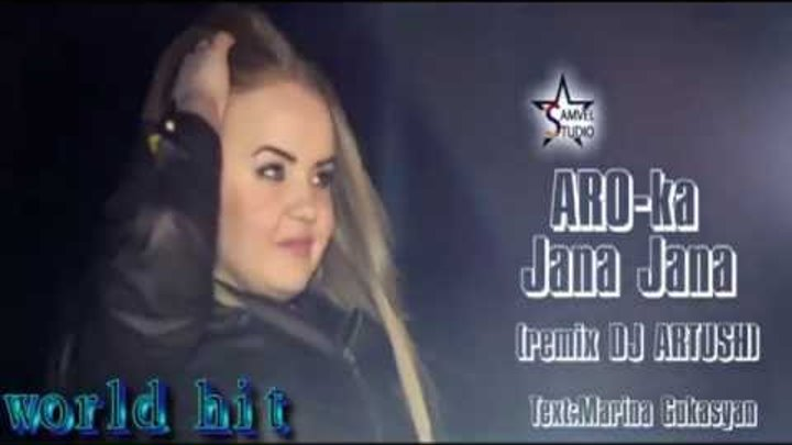 ARO-ka & DJ ARTUSH - Jana jana