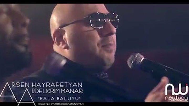 "ARSEN HAYRAPETYAN & MANAR ABDELKRIM ""BALA BALUYU"" 2016"