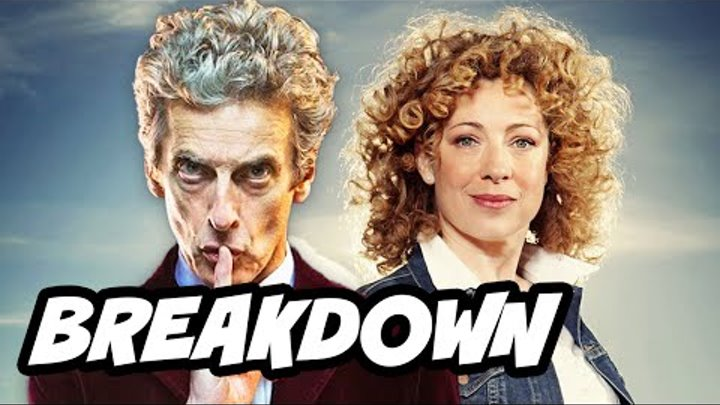 Doctor Who Series 9 Episode 1 Trailer and River Song Breakdown