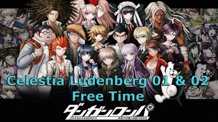 Danganronpa: Trigger Happy Havoc Free Time [Celestia Ludenberg 01 & 02]