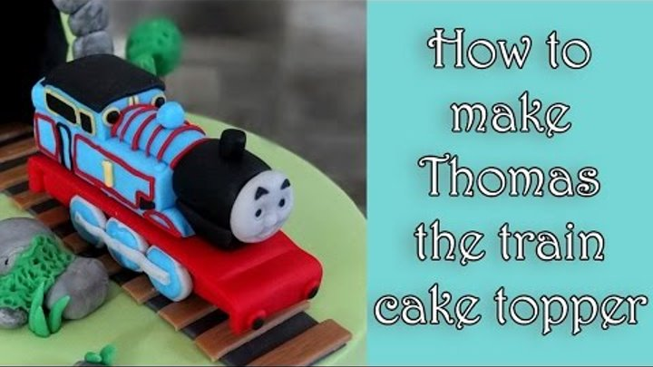 How to make Thomas the train fondant figure tutorial / Jak zrobić figurkę ciuchci Tomek
