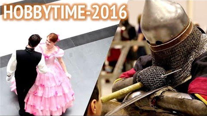 Самые интересные моменты выставки HobbyTime Сибирь - 2016