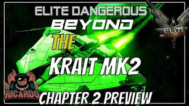 Elite: Dangerous Beyond Chapter 2 The Krait MK 2