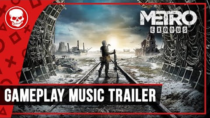 Metro Exodus - Epic Gameplay Trailer
