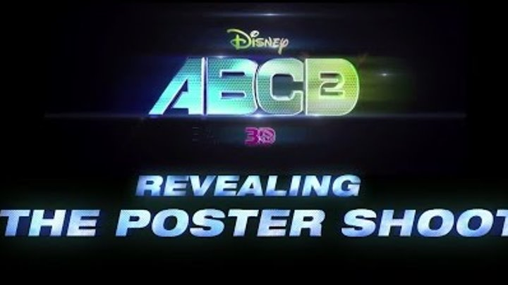 Disney's ABCD 2 | Revealing The Poster Shoot | In Theaters June 19