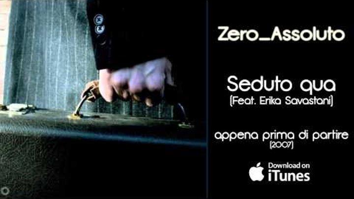 Zero assoluto 26 песен. Скачать бесплатно mp3 или слушать онлайн.