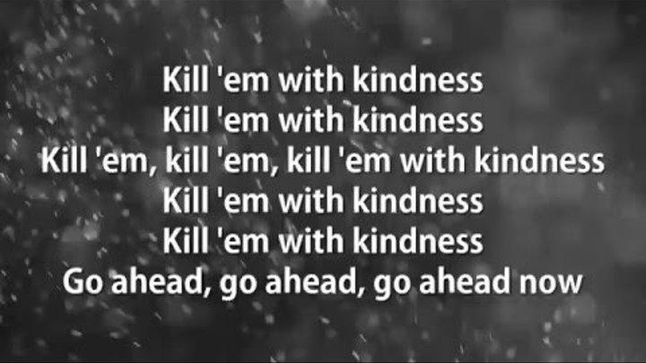 Kill Em With Kindness - Selena Gomez (Lyrics)